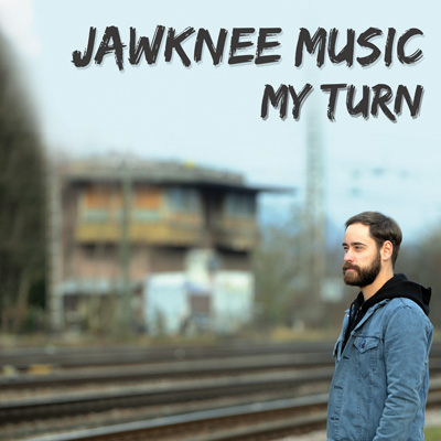 Jawknee Music - My Turn