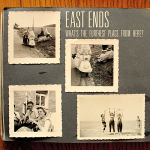 East Ends - What's The Furthest Place From Here?