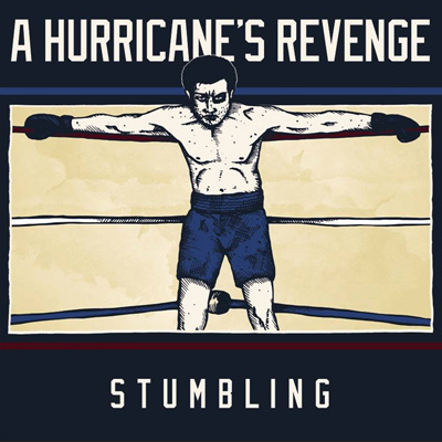 A Hurricane's Revenge - Stumbling