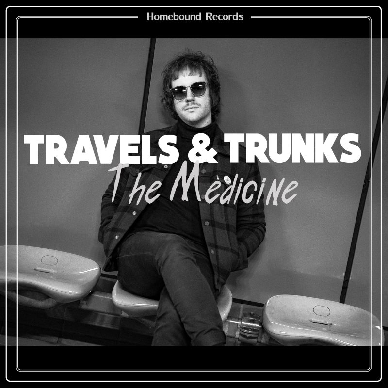 Travels & Trunks - The Medicine