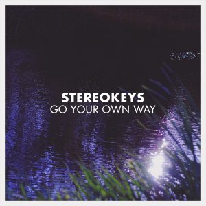 Stereokeys - Go Your Own Way