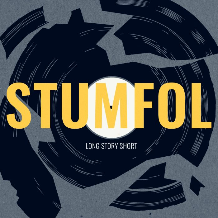 Stumfol - Long Story Short