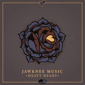 Jawknee Music - Heavy Heart