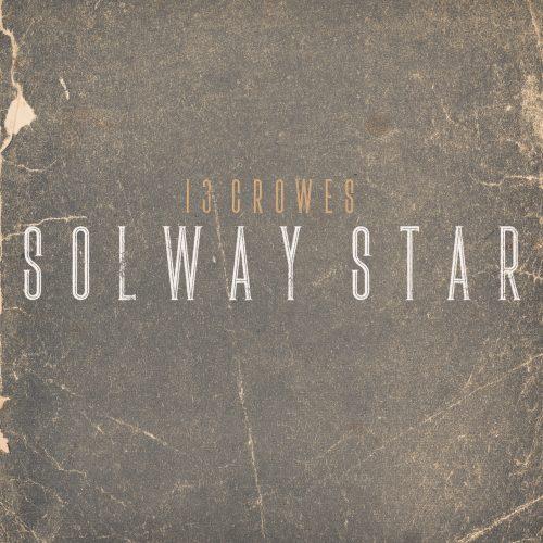 13 Crowes - Solway Star