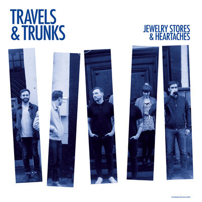 Travels & Trunks - Jewelry Stores And Heartaches