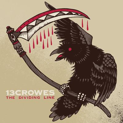 13 Crowes - The Dividing Line