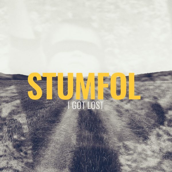 Stumfol - I Got Lost