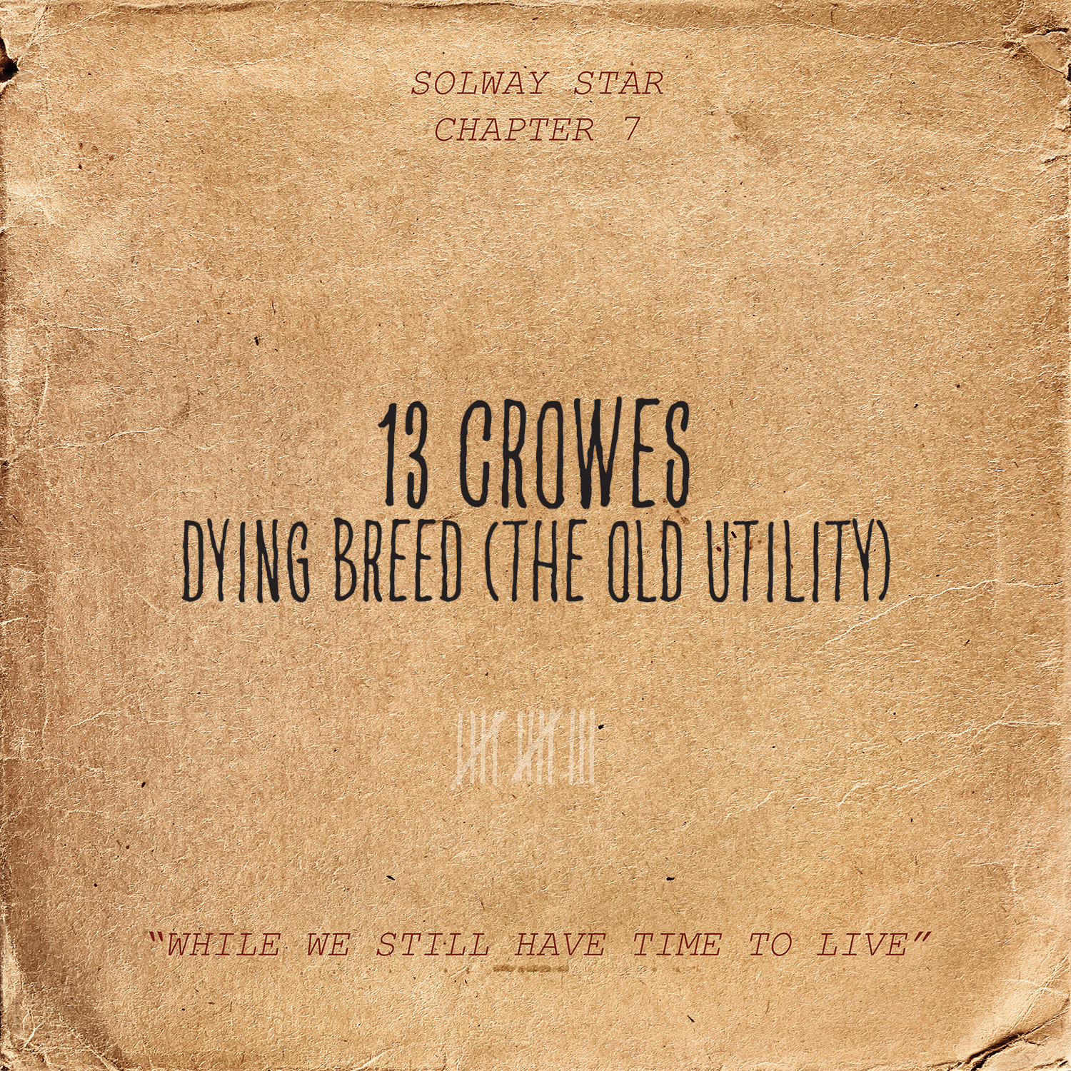 13 Crowes - Dying Breed